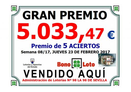 23 02 17 PREMIO BONOLOTO 5 033,47 €  001