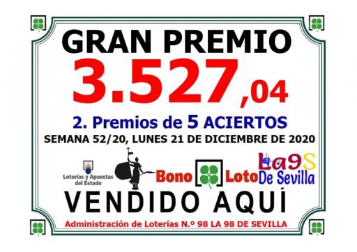 DOS PREMIOS DE 5 ACIERTO DE LA BONOLOTO LUNES 21 DICIEMBRE 2020 3 527 €