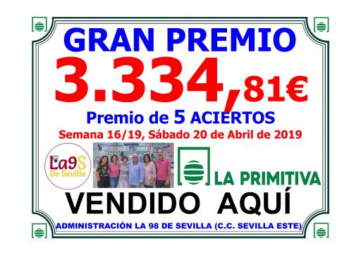 PREMIO SEMANA 16 19  20 04 19 PRIMITIVA 3 334,81€ 001